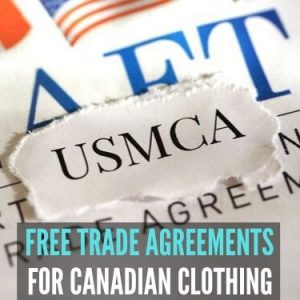 Free Trade agreements Canada clothing