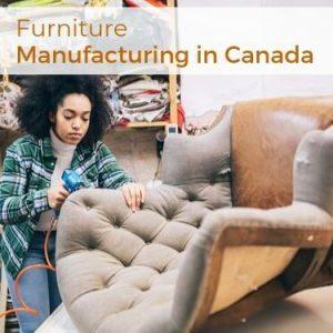 Furniture Manufacturing in Canada