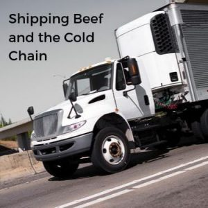Shipping Beef and the Cold Chain