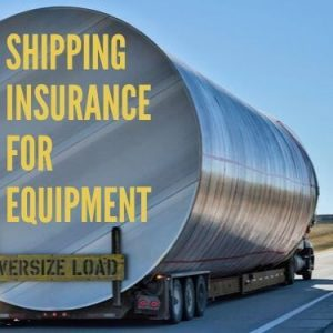 Shipping Insurance For Equipment