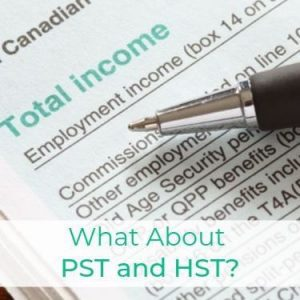 What About PST and HST