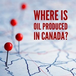 Where Is Oil Produced In Canada