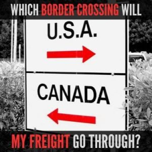 Which Border Crossing Will My Freight Go Through