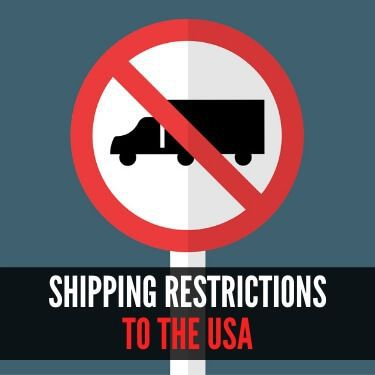 Shipping Restrictions to the USA