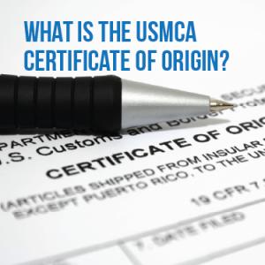 What is the USMCA Certificate of Origin?